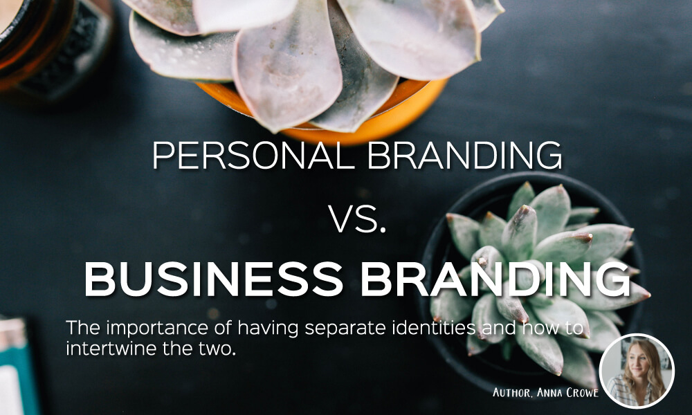 Personal branding vs. business branding