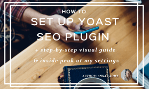 How to Set Up the Yoast Plugin in WordPress | Anna Crowe